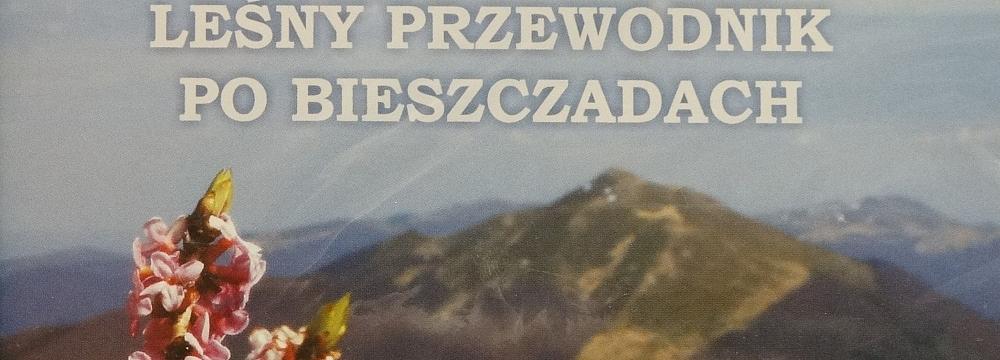 Leśny przewodnik po Bieszczadach