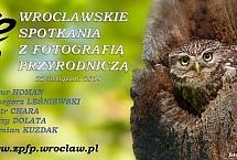Wrocławskie Spotkanie z Fotografią Przyrodniczą 2014