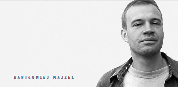 Bartłomiej Majzel - fot. z arch. Bartłomiej Majzel